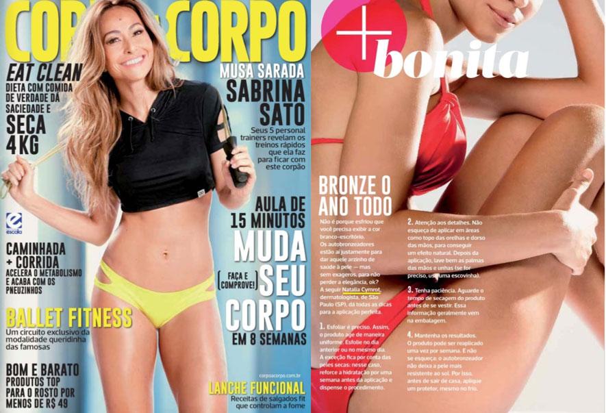 Em entrevista para a Revista Corpo a Corpo a Dra. Natália Cymrot dá toda as dicas de aplicação perfeita de autobronzeadores.