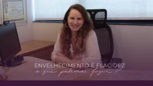 A flacidez é uma das principais queixas relacionadas ao envelhecimento. É possível prevenir tomando colágeno?